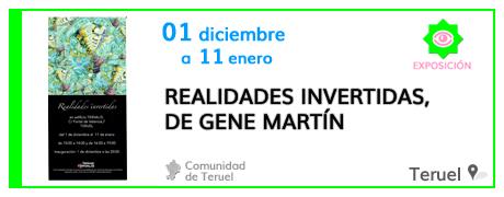 Realidades Invertidas, de Gene Martín, en Teruel