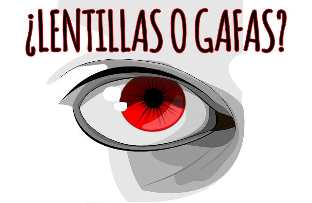 LENTILLAS O GAFAS