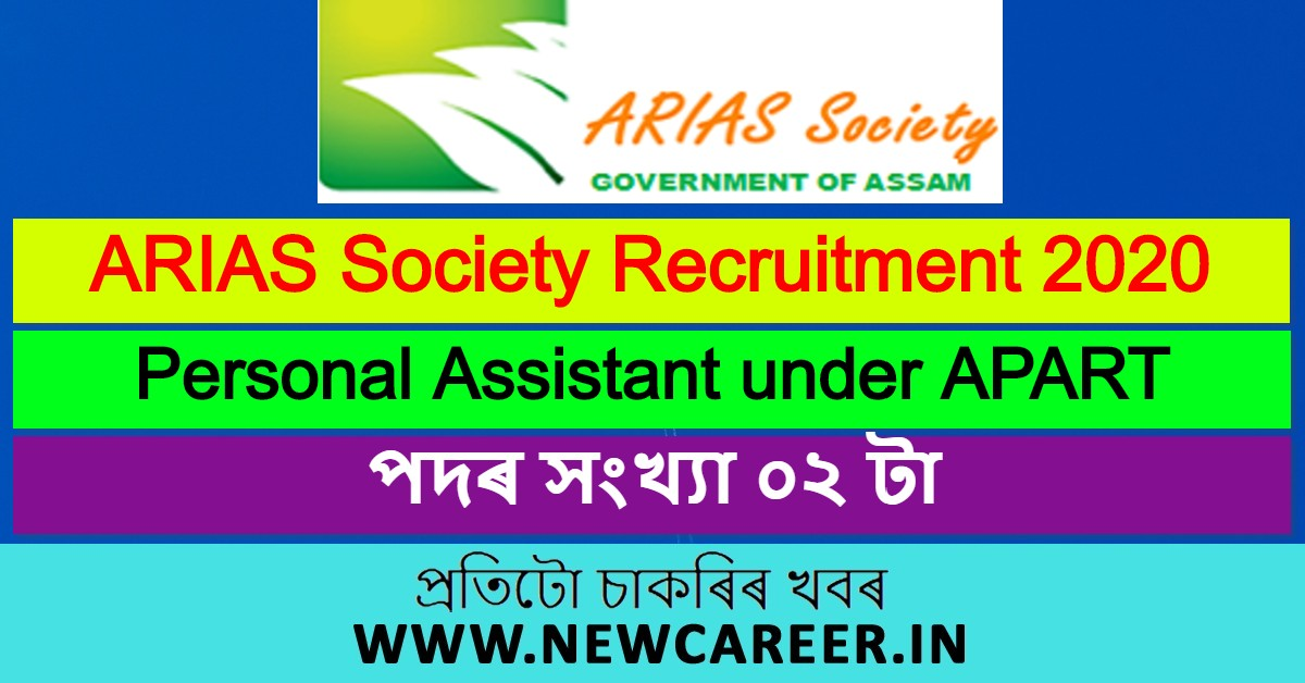 ARIAS Society Recruitment 2020: Apply for 2 Personal Assistant under APART