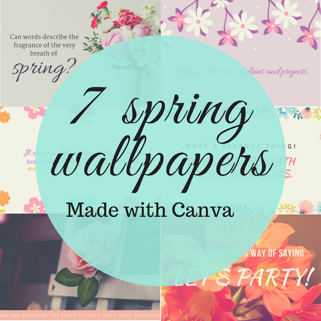 7 spring wallpapers | Made with Canva