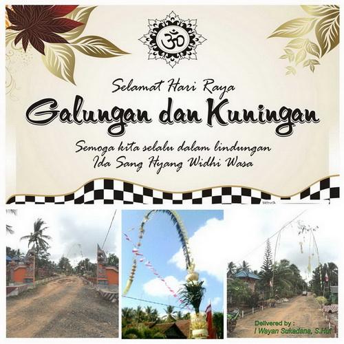 I Wayan Sukadana, S.Hut : GALUNGAN & KUNINGAN