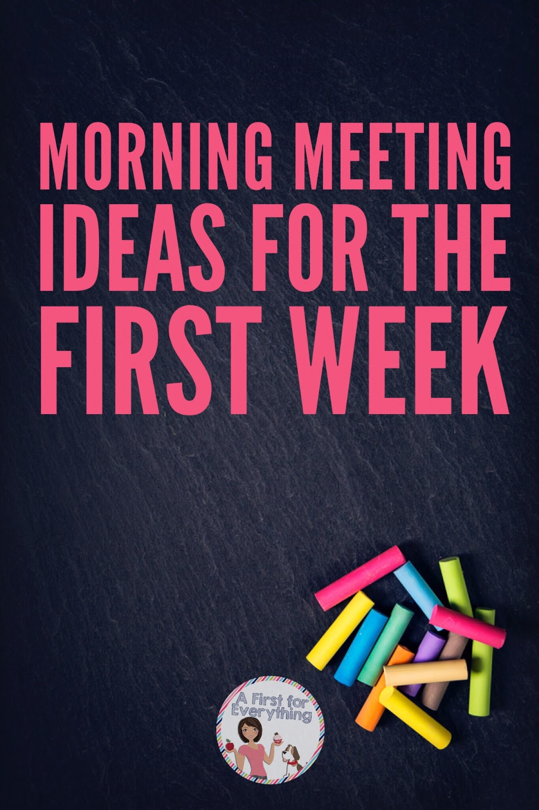 A first for everything august 2017 over 20 ideas for morning meeting for kindergarten and first grade the first week of school m4hsunfo Image collections