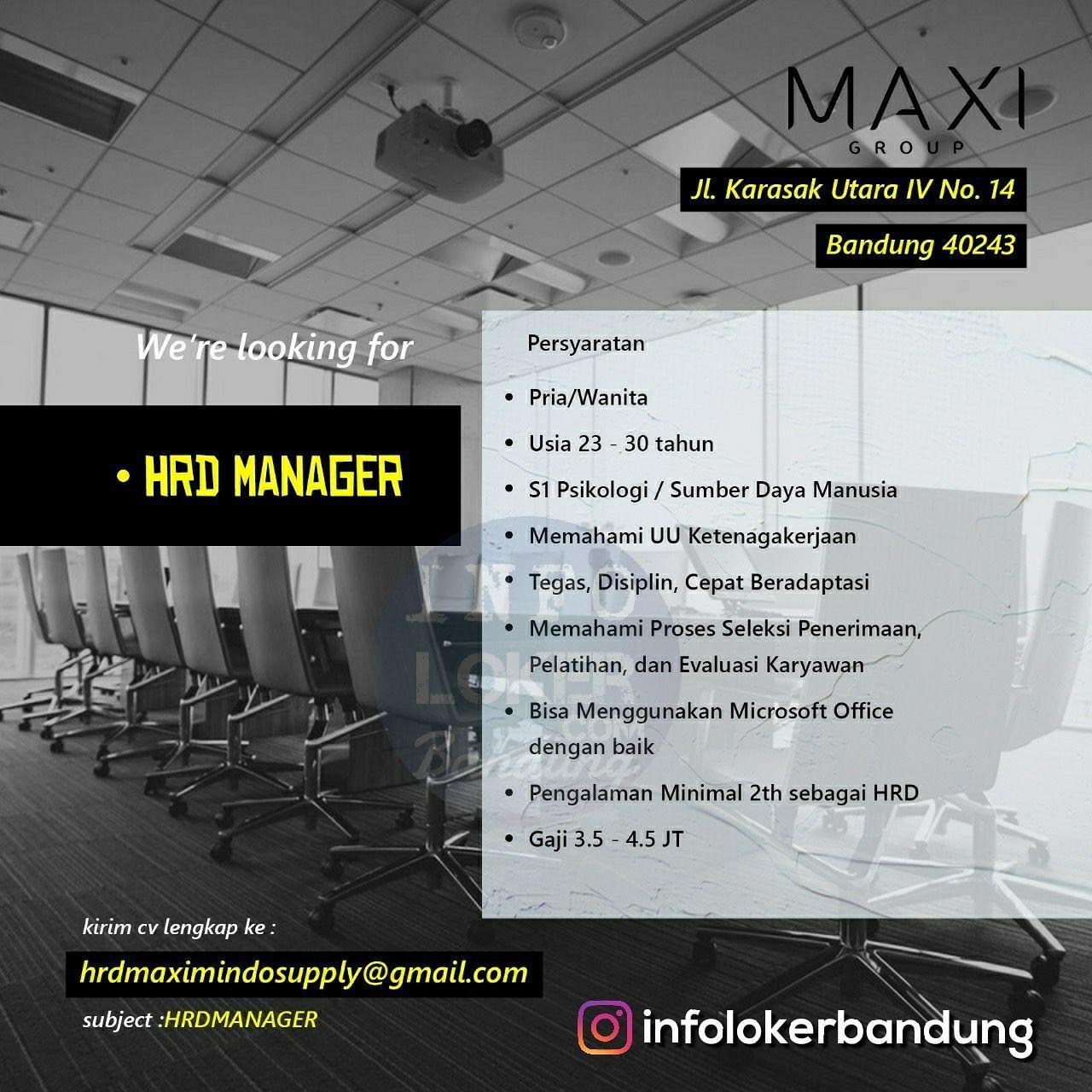 Lowongan Kerja Hrd Manager Maxi Group Bandung September 2018