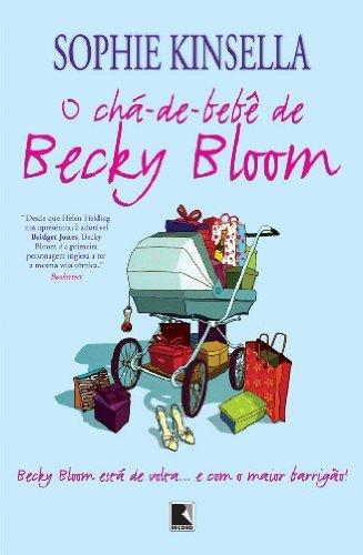 O chá-de-bebê de Becky Bloom Sophie Kinsella