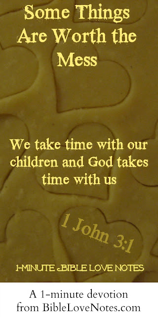 We take time with our children, God takes time with us