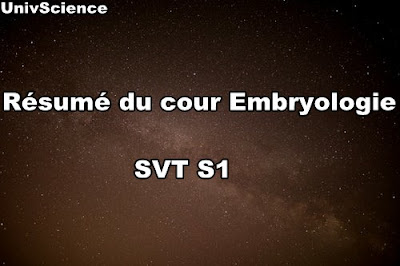 Résumé de cour Embryologie SVT S 1
