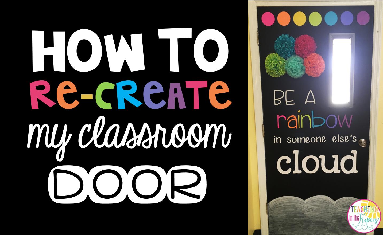 Teaching In The Tropics How To Recreate My Classroom Door