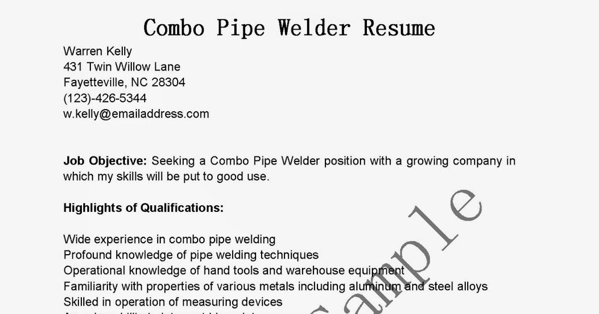 Resume Samples Combo Pipe Welder Resume Sample