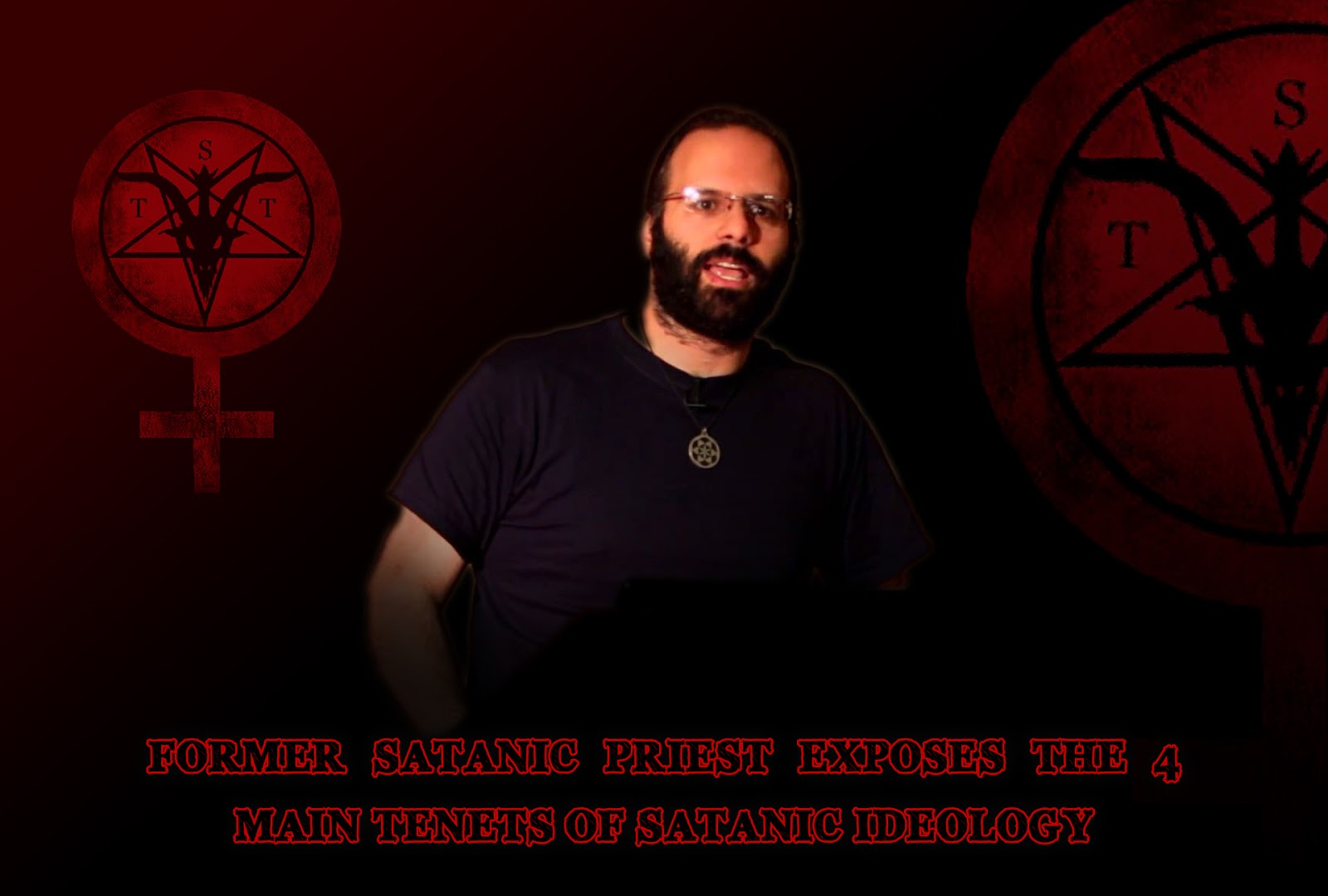 Former Satanic Priest Exposes the 4 Main Tenets of Satanic