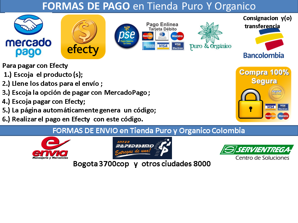 Formas del pago y envio. Como pagar con Efecty en tienda Puro y Organico Colombia