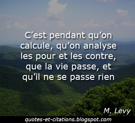 citation la vie passe