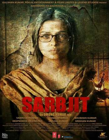 Poster Of Sarbjit 2016 Hindi 350MB pDVD 480p Watch Online Free Download Worldfree4u