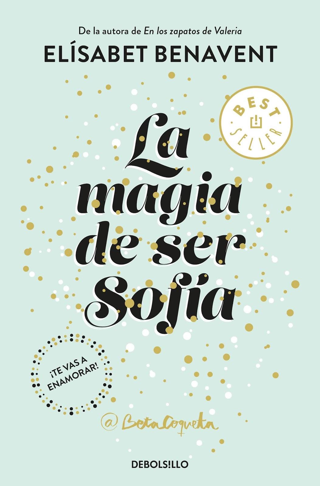 Reseña | La magia de ser Sofía - Elísabet Benavent (Beta Coqueta)