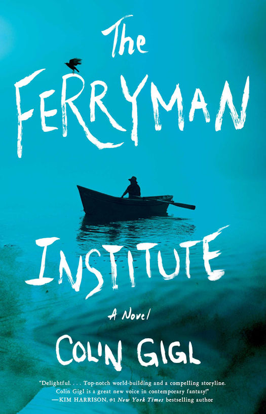 The qwillery 2016 dac in this stunning fantastical debut novel from a bold new voice in the bestselling traditions of christopher moore and jasper fforde a ferryman for the fandeluxe Images