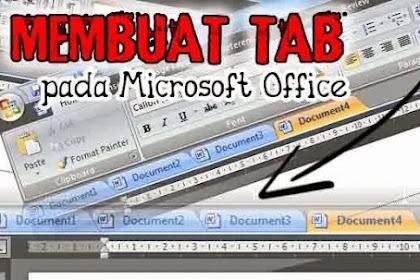 Cara Menampilkan Tabs pada Microsoft Office