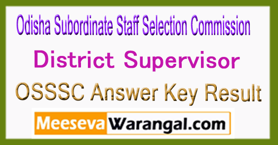 OSSSC District Supervisor Answer Key Result 2017