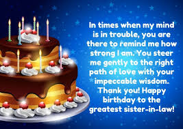 Happy Birthday wishes for sister in law: in times when my mind is in trouble,