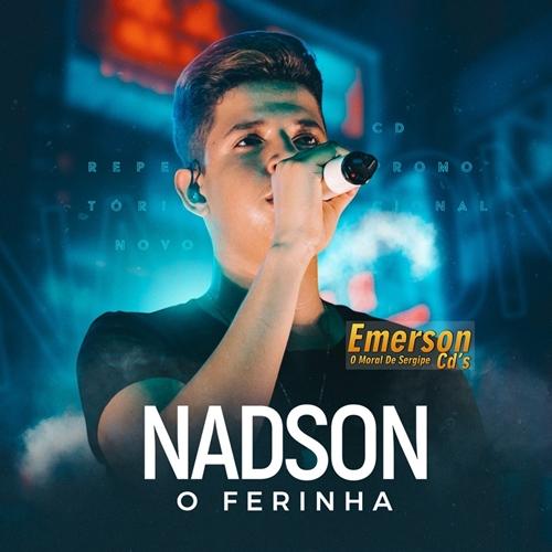 Nadson O Ferinha - CD Promocional Maio 2019