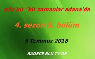 """Sıfır Bir """"Bir Zamanlar Adana'da"""" 4. Sezon 5. Bölüm"""