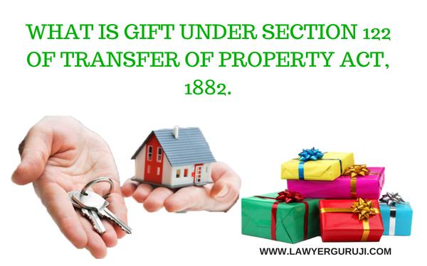 """संपत्ति अंतरण अधिनियम, 1882 की धारा 122  के अंतर्गत """"दान """" किसे कहते है?"""