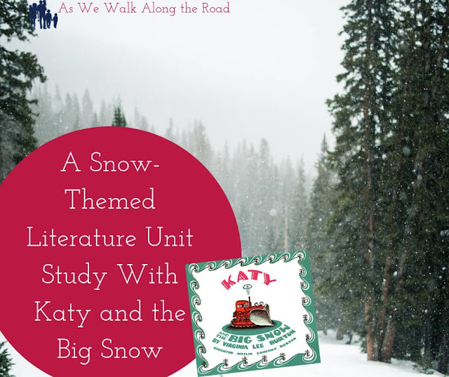 Katy and the Big Snow Literature Unit Study