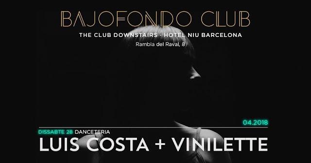 VINILETTE + LUIS COSTA || Bajofondo, BCN [28Abr2018]
