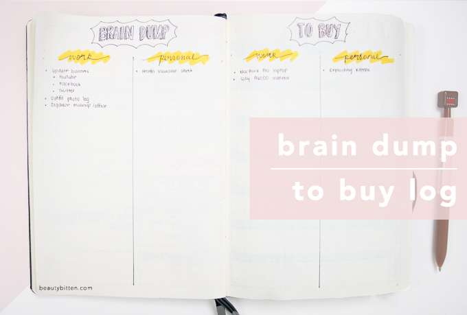 Brain Dump layout, To Buy log layout