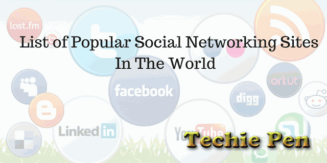 List of Popular Social Networking Sites In The World