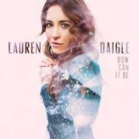 Lauren Daigle was the top Christian artist for 2016
