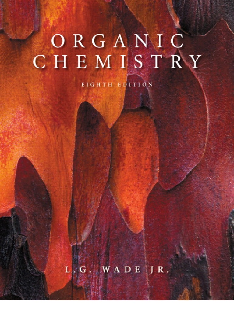 Download, Organic ,Chemistry, - (8th Edition) ,Leroy G. Wade with ,manual ,Solution PDF