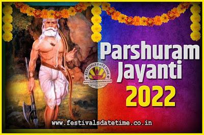 2022 Parshuram Jayanti Date and Time, 2022 Parshuram Jayanti Calendar