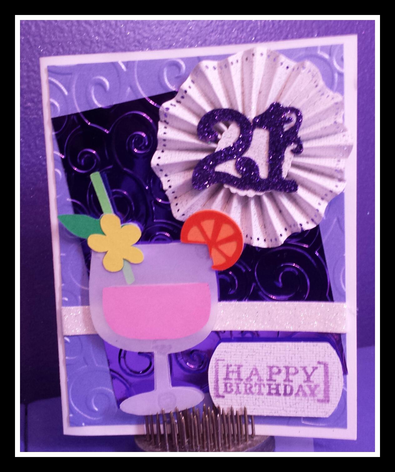 Melody Lane Designs: 21st Birthday Card