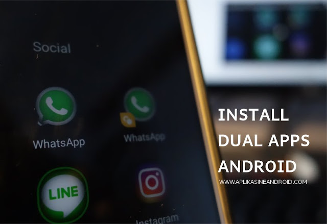 Install Dual Apps Android