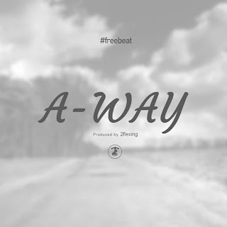 FREEBEAT: 2Flexing - A-Way