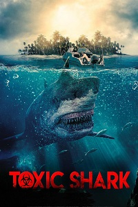 Watch Toxic Shark Online Free in HD