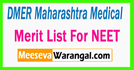 DMER Maharashtra Medical Merit List For NEET 2017