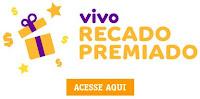 Promoção Vivo Recado Premiado recadopremiado.com.br