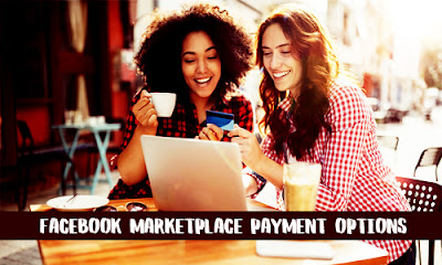 Facebook Marketplace Payment Options – Facebook Payments - How to Pay on Facebook Marketplace