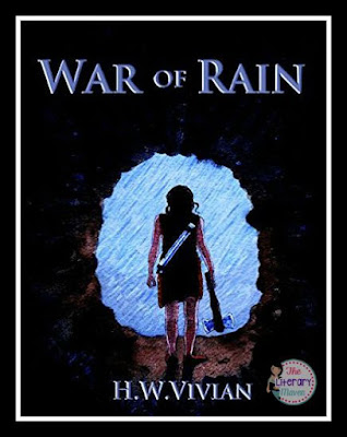 In the dystopian young adult novel War of Rain by H.W. Vivian, only Miri can end the war that she has begun. As a Rain-gatherer, Miri led a peaceful life until she kills a barbarian from a neighboring tribe during an attack. To prevent the complete destruction of her people, Miri must seek out an invention that will end the war and bring peace to the two tribes.