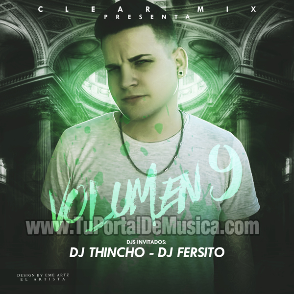 Clear Mix Ft. Dj Tincho Ft. Dj Fersito Vol. 9 (2016)