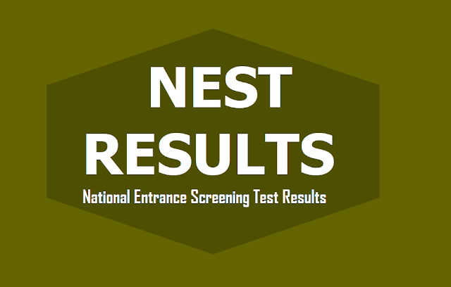 NEST Results 2019 at National Entrance Screening Test website - www.nestexam.in