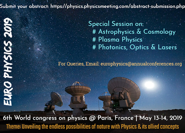 Euro Physics 2019 Is A Unique Opportunity To Discuss And Share Experimental Theoretical Knowledge On Its Allied Concepts