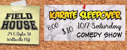 The Field House Presents: Karate Sleepover!