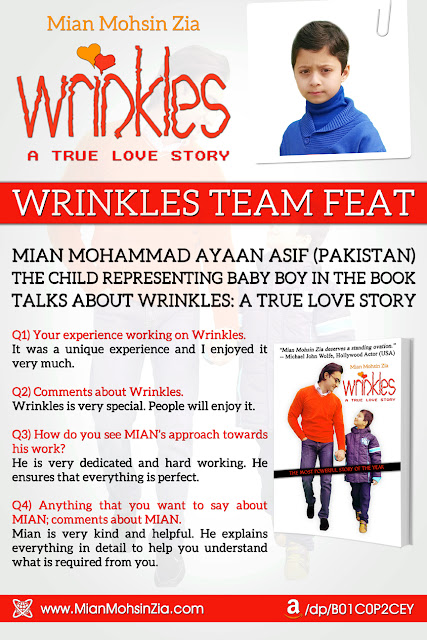 Wrinkles - Team Feat - Mian Mohammad Ayaan Asif (The child representing baby boy in the book) Talks about Wrinkles.