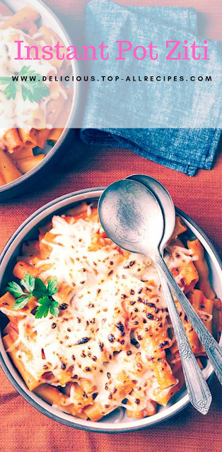 Instant Pot Ziti Recipes - Healthy Recipes
