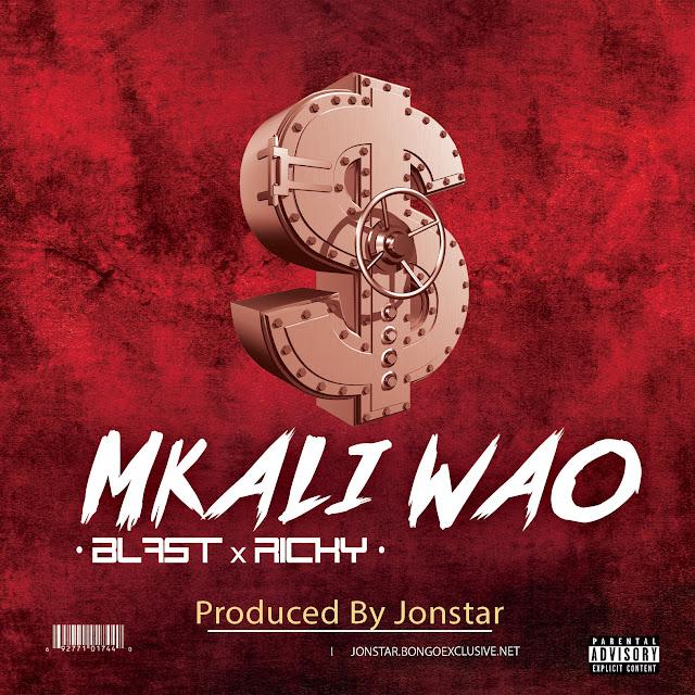 Blast x Ricky - Mkali Wao
