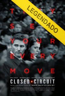 Closed Circuit – Legendado