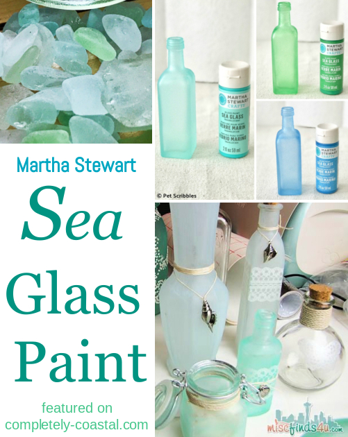 Martha Stewart Sea Glass Paint Ideas and Tutorials