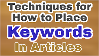 Techniques for placing keyword in articles