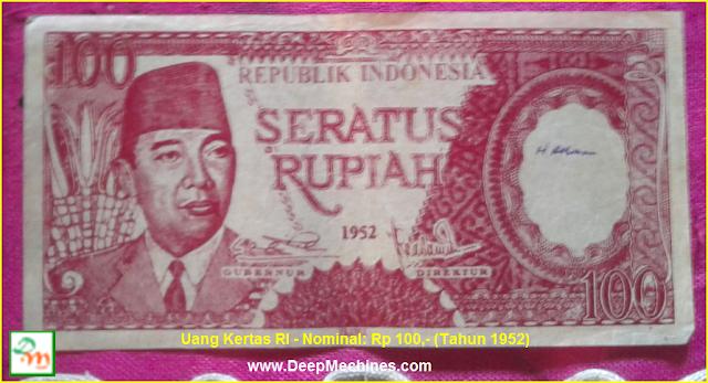 Gambar dan Keterangan Uang Kertas Soekarno Rp 100,- Th 1952